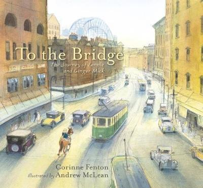 To The Bridge - The Journey of Lennie and Ginger Mick