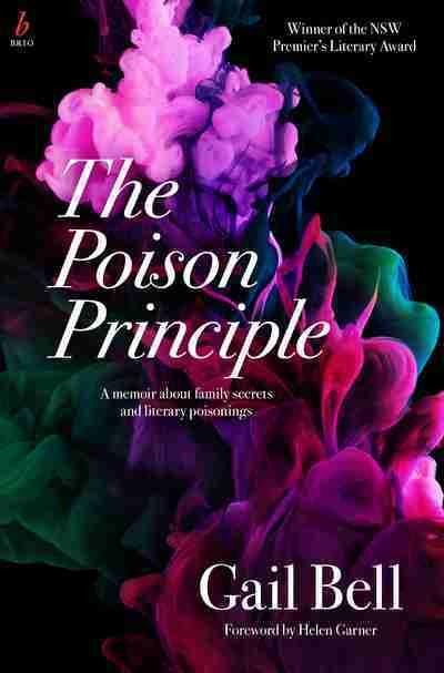 Poison Principle - A Memoir About Family Secrets and Literary Poisonings