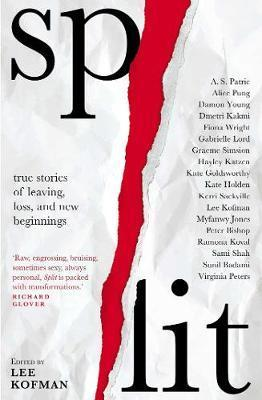 Split - True stories of leaving, loss and new beginnings