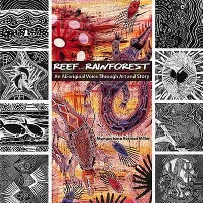 Reef and Rainforest - An Aboriginal Voice Through Art and Story