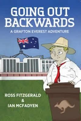 Going Out Backwards - A Grafton Everest Adventure