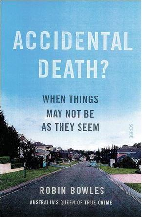 Accidental Death? When things aren't as they seem