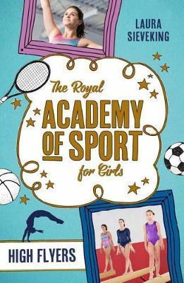 High Flyers: Royal Academy of Sport for Girls 1