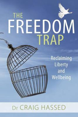 Freedom Trap - Reclaiming Liberty and Wellbeing