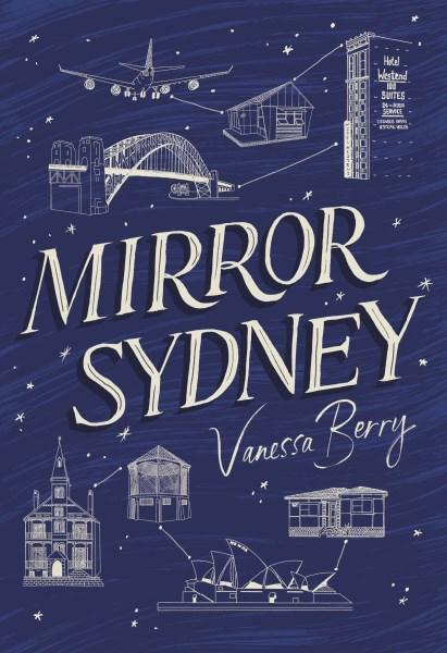 Mirror Sydney: An Atlas of Reflections
