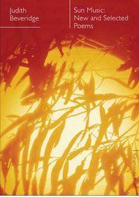 Sun Music - New and Selected Poems