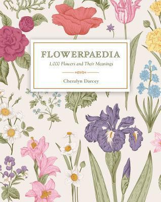 Flowerpaedia - 1,000 Flowers and Their Meanings
