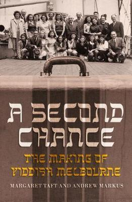 Second Chance - The Making of Yiddish Melbourne