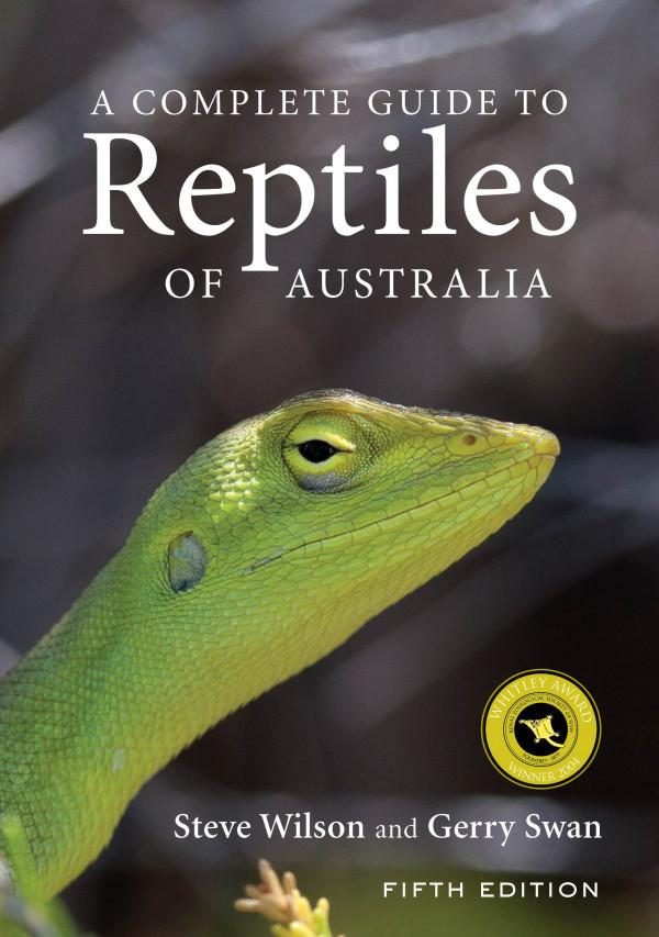 Complete Guide to Reptiles of Australia Fifth Edition