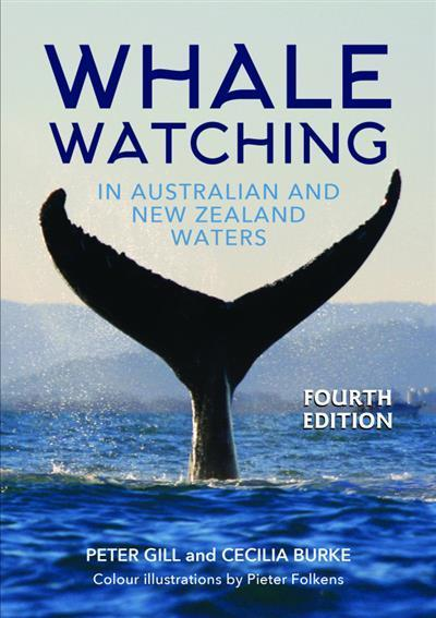 Whale Watching in Australian and New Zealand Waters (Updated Edition)