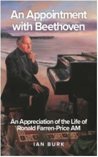 An Appointment with Beethoven: An Appreciation of the Life of Ronald Farren-Price AM