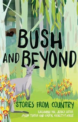 Bush and Beyond - Stories from Country
