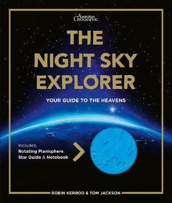 Night Sky Explorer - Your Guide to the Heavas - Includes Southern Hemisphere Rotatingplanisphere, Star Guide & Notebook