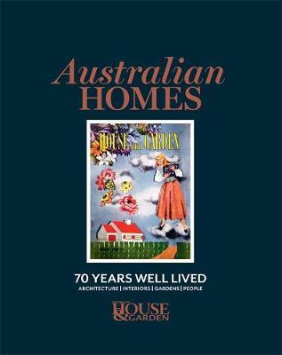Australian Homes - 70 Years Well Lived