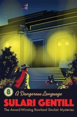 Dangerous Language - Book 8 Rowland Sinclair