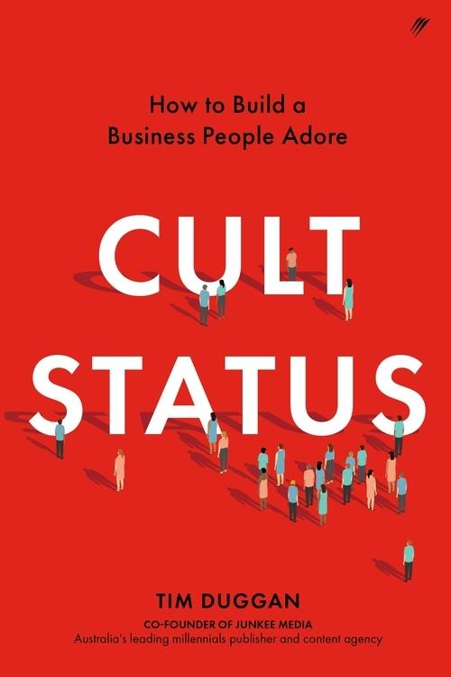 Cult Status: Building a Business that People Adore