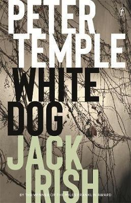 White Dog: Jack Irish, Book Four