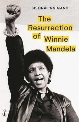 Resurrection of Winnie Mandela