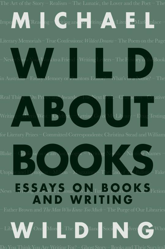 Wild About Books - Essays on Books and Writing