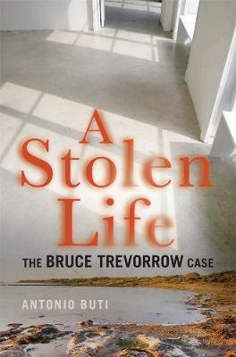 Stolen Life: The Bruce Trevorrow Case