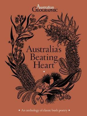 Australia's Beating Heart - An Illustrated Anthology of Classic Bush Poetry