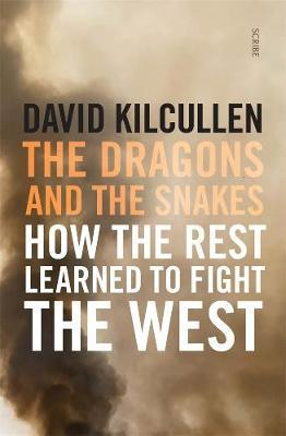 Dragons and the Snakes - How the rest learned to fight the West