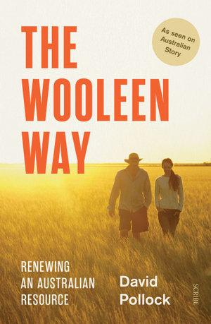 Wooleen Way: Renewing an Australian resource