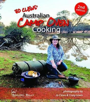 Australian Camp Oven Cooking - 2nd Edition