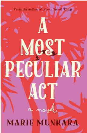 Most Peculiar Act - A Novel