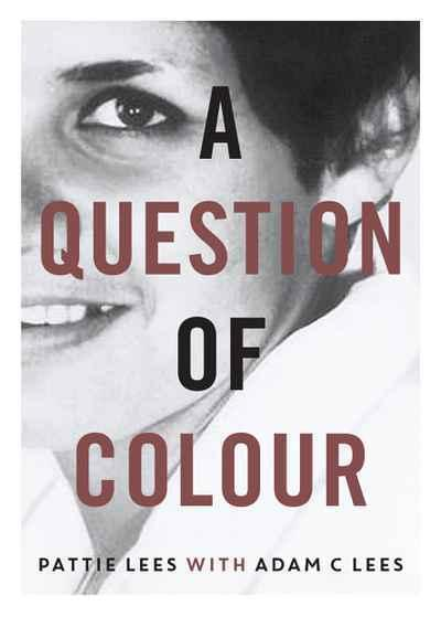 Question of Colour - My journey to belonging