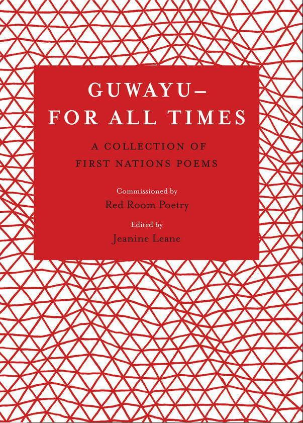 Guwayu, for all times - A Collection of First Nations poems