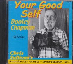 Your Good Self: Dooley Chapman 1892-1982 - S639