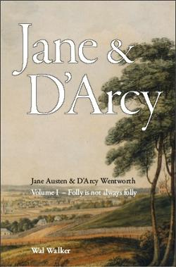 Jane & D'Arcy Wentworth - Volume 1 - Folly Is Not Always Folly