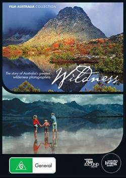 Wildness - The story of Australia's Greatest Wilderness Photographers