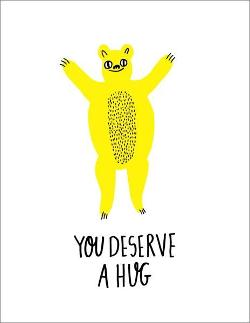 Card - You Deserve a Hug