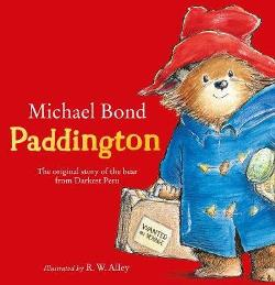 Paddington - The Original Story of the Bear from Darkest Peru
