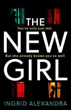 New Girl - A Gripping Psychological Thriller with a Shocking Twist Perfect for Fans of Friend Request