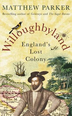 Willoughbyland - England's Lost Colony
