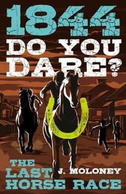 1844: Do You Dare? The Last Horse Race