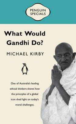 Penguin Specials - What Would Gandhi Do?