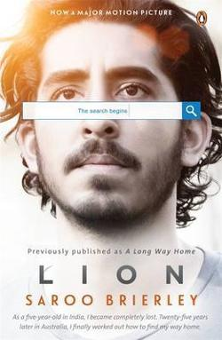 Lion: A Long Way Home - Film Tie In.
