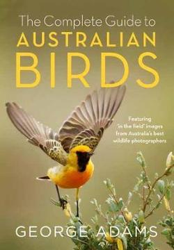 Complete Guide to Australian Birds