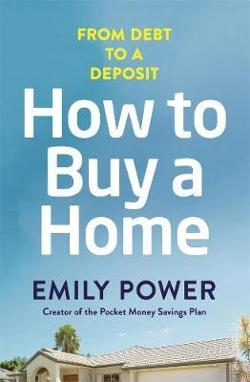 How to Buy a Home - From Debt to a Deposit