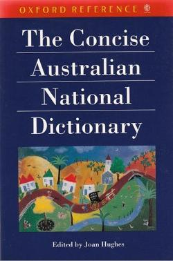 Concise Australian National Dictionary, The