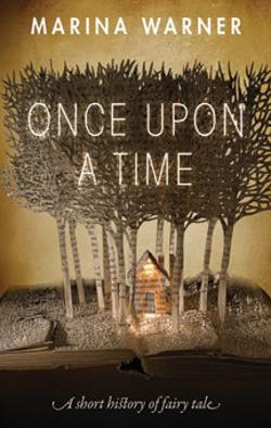 Once Upon a Time - A Short History of Fairy Tale
