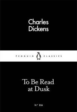 To be Read at Dusk - Penguin Little Black Books