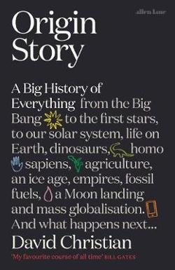Origin Story - A Big History of Everything