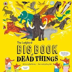Ladybird Big Book of Dead Things