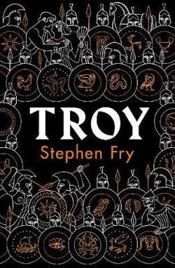 Troy - Our Greatest Story Retold
