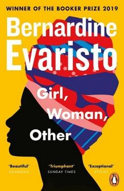 Girl, Woman, Other - WINNER OF THE BOOKER PRIZE 2019